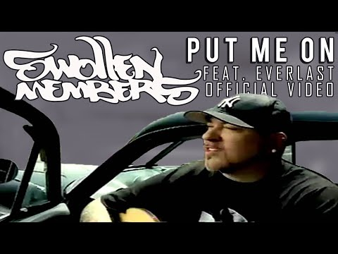Swollen Members feat. Everlast - Put Me On