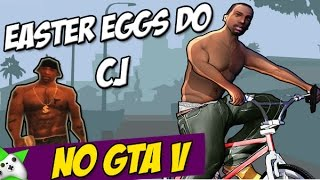 Top 5 Easter Eggs do CJ no GTA 5