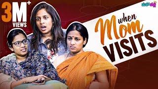 When Mom Visits || Mahathalli || Tamada Media