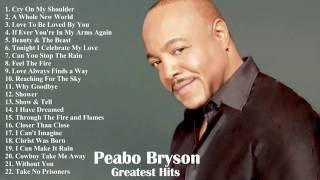 Peabo Bryson's Greatest Hits | The Very Best Of Peabo Bryson