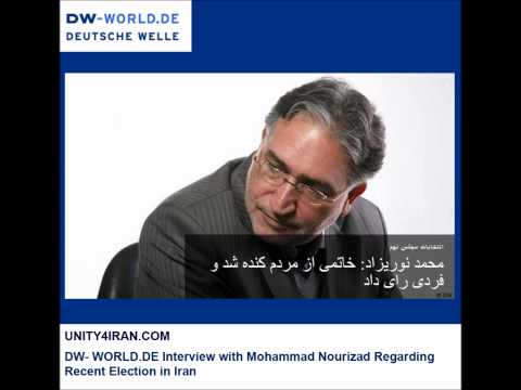 DW- WORLD.DE Interview with Mohammad Nourizad Regarding Recent Election in Iran