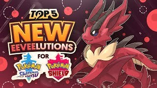 Top 5 NEW Eeveelutions For Pokemon Sword and Pokemon Shield