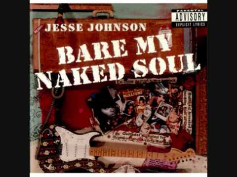 Jesse Johnson - Bare My Naked Soul