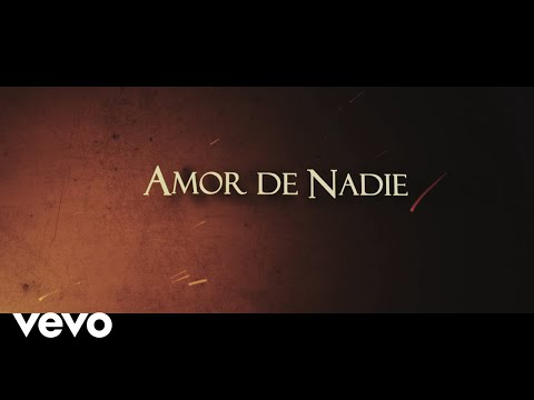 Destino San Javier - Amor de Nadie (Official Lyric Video)