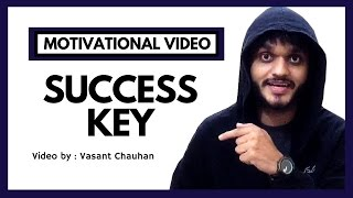 Success Key | Motivational Video in Hindi