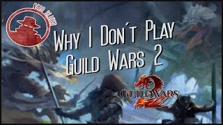 Why I Don't Play Guild Wars 2.