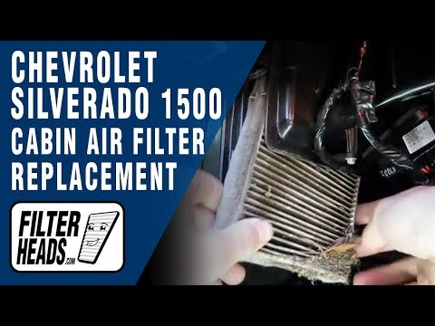 Cabin air filter replacement- Chevrolet Silverado 1500
