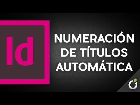 InDesign: numeración automática de los títulos de un documento (¡PRODUCTIVIDAD!)