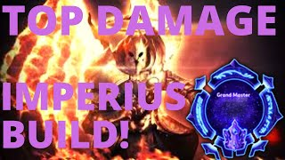 Imperius Angelic Armaments - TOP DAMAGE IMPERIUS BUILD! - Grandmaster Storm League