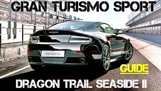 GT Sport - GUIDE For Faster Lap times (Dragon Trail Seaside II) FIA Nations prep