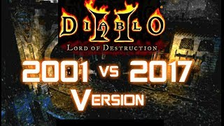 2001 vs 2017 Version - Diablo 2