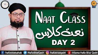 download lagu Naat Class Day 02 By Allama Hafiz Bilal Qadri gratis