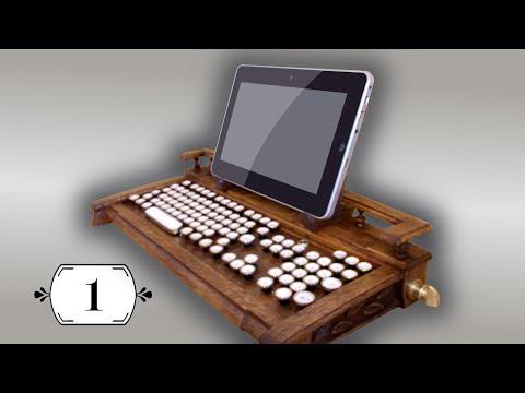 Steampunk keyboard Secretaire Part 1 | Стимпанк клавиатура Секретеръ Часть 1