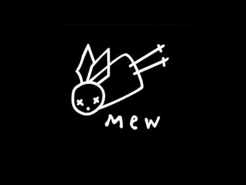 Mew - Circuitry Of The Wolf