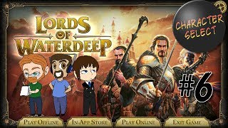Lords of Waterdeep #6 - Betrayals All Around - CharacterSelect