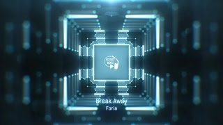 Foria - Break Away