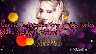 Download Lagu Carrie Underwood cry pretty lyrics Gratis STAFABAND