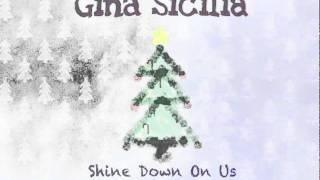 Watch Gina Sicilia Shine Down On Us video
