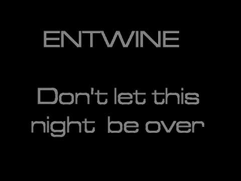 Entwine - Don