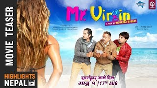 MR. VIRGIN | New Nepali Movie Teaser 2018 | GAURAV PAHARI, BIJAY BARAL, BHOLARAJ SAPKOTA
