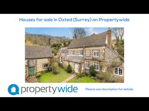 Houses for sale in Oxted (Surrey) on Propertywide