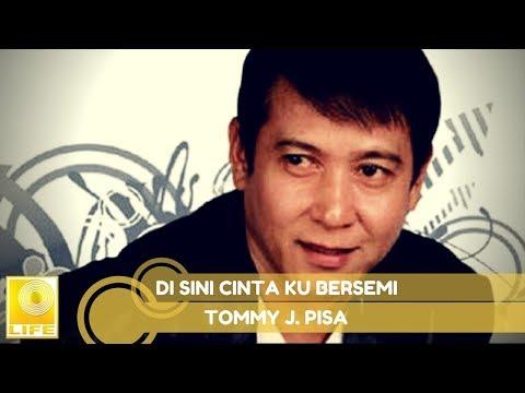 Tommy J.Pisa - Di Sini Cinta Ku Bersemi (Official Music Audio)