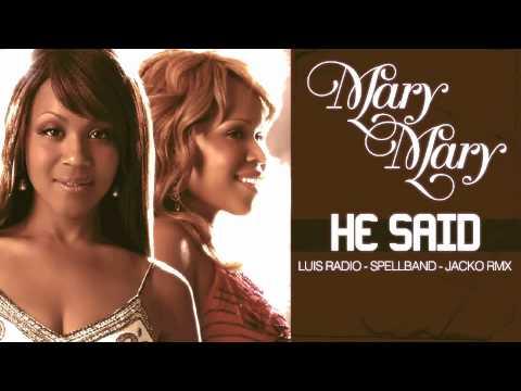Mary Mary - He Said