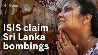ISIS claims responsibility for Sri Lanka attacks
