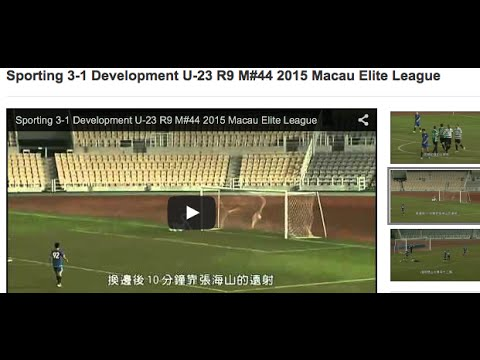 Sporting 3-1 Development U-23 R9 M#44 2015 Macau Elite League