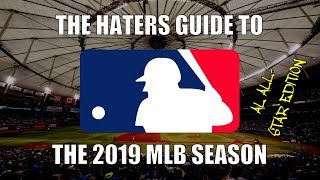 The Haters Guide to the 2019 MLB Season: AL All-Star Edition