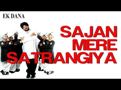 Sajan Mere Satrangiya - Ek Dana   Priyanka Chopra & Daler Mehndi   Daler Mehndi