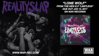 REALITY SLAP - Lone Wolf (audio)