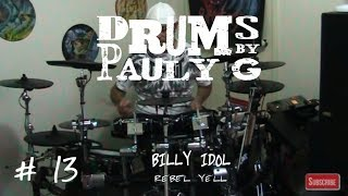Billy Idol - Rebel Yell (Drum cover) by Paul Gherlani