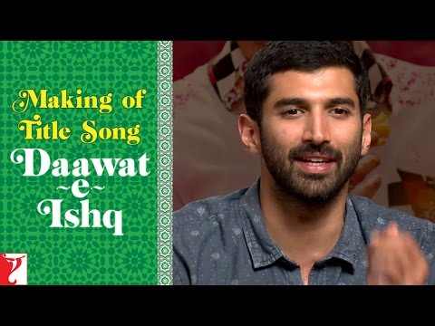 Making Of  The Title Song - Daawat-e-Ishq