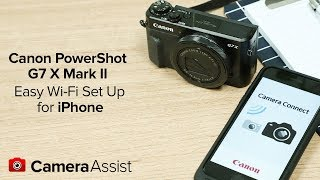 01. Connect your PowerShot G7X Mark II to your iPhone via Wi-Fi