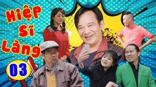 Phim Hài Tết 2019 | Hiệp Sĩ Làng - Tập 3 | Hài Tết Quang Tèo, Vượng Râu Hay Nhất 2019