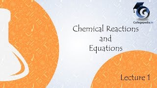 Chemical Reactions   Equations, Lecture 1, Class 10, Chemistry
