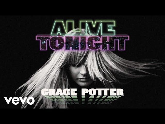 Grace Potter - Alive Tonight (Audio Only)