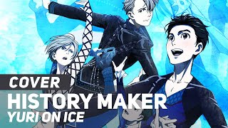"Yuri!!! on ICE OP - ""History Maker"" 