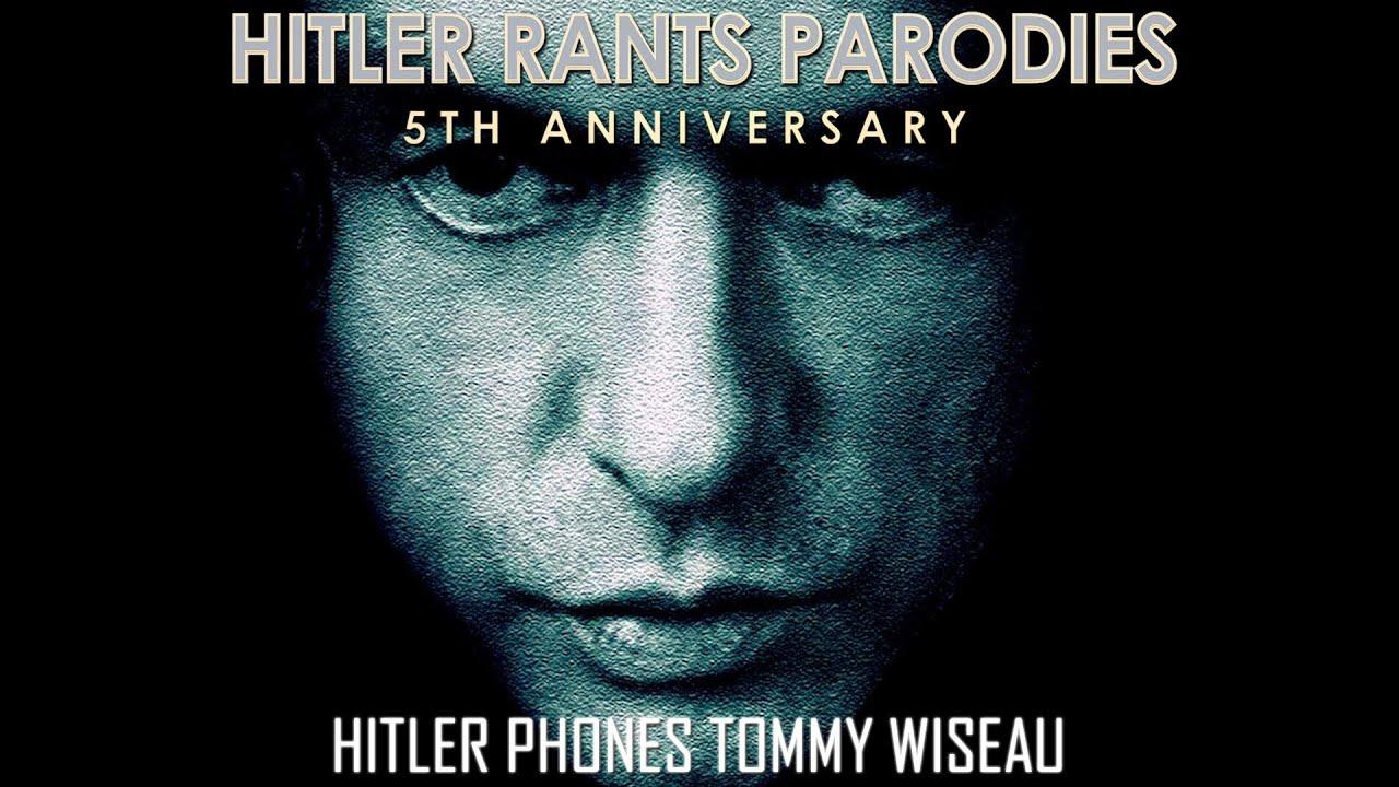 Hitler phones Tommy Wiseau