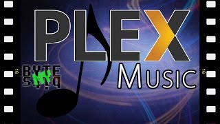 Plex Media Server Music Update - Plex Mix, Mood Filters and Music Videos