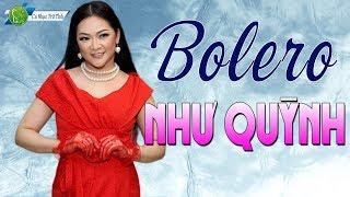 Chuyện Hoa Sim Như Quỳnh | Liên Khúc Bolero Trữ Tình Hay Nhất - Giọng Ca Bolero Như Quỳnh Quá Ngọt