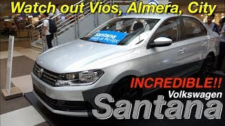 Volkswagen Santana 2018 Philippines Closer Look -  Enemy of Toyota Vios, Nissan Almera, Honda City