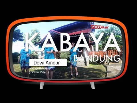 Dewi Amour - Kabaya Bandung (Official Music Video)