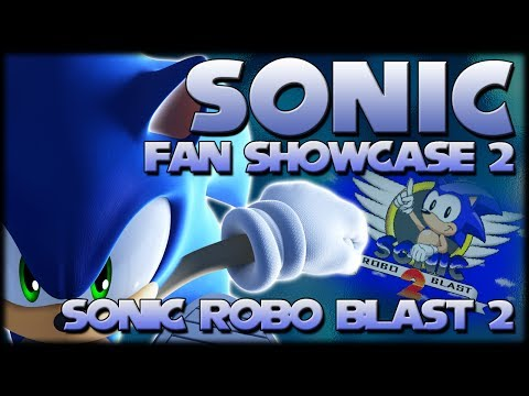 Sonic Fan Showcase 2 : Sonic Robo Blast 2 (Update)