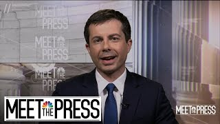 Full Buttigieg: We Need 'To Stand Up For Human Rights' Around The World | Meet The Press | NBC News
