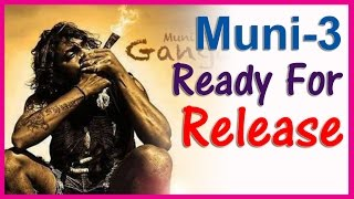 Muni Part - 3 Ready For Release | Latest Tamil Cinema News