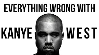 Everything Wrong With Kanye West