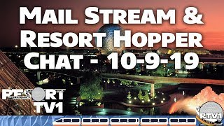 🔴Live: Mail Stream & Resort Hopper Chat - 10-9-19 - ResortTV1