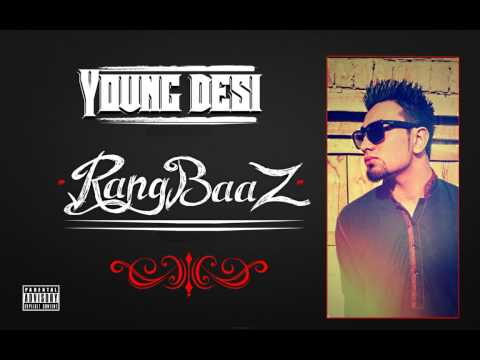 Young Desi - rangbaaz Official Hq video